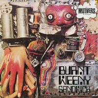 The Mothers Of Invention-Burnt Weeny Sandwich