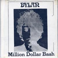 Bob Dylan-Million Dollar Bash *Topper Collection