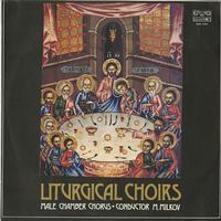 Milkov, Male Chamber Chorus - Liturgical Choirs