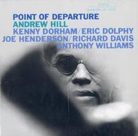 Andrew Hill, Kenny Dorham, Eric Dolphy, Joe Henderson, Richard Davis, Anthony Williams - Point of Departure