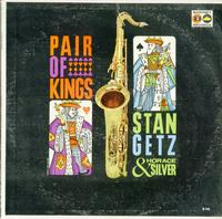 Stan Getz & Horace Silver - Pair of Kings