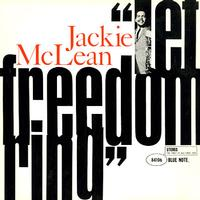 Jackie McLean - Let Freedom Ring