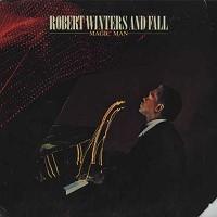 Robert Winters And Fall - Magic Man