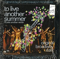 Original Broadway Cast Recording - To Live Another Summer To Pass Another Winter