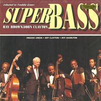 Ray Brown, John Clayton - Super Bass