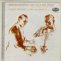 Rudolf Firkusny, William Primrose - Brahms: Sonatas for Viola and Piano