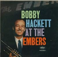 Bobby Hackett - Bobby Hackett At The Embers