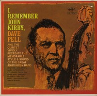 Dave Pell - I Remember John Kirby
