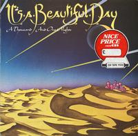 It's A Beautiful Day-A Thousand And One Nights