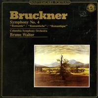 Walter, Columbia Symphony Orchestra - Bruckner: Symphony No. 4