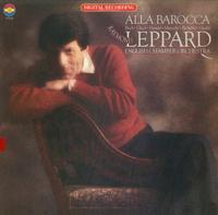 Leppard, English Chamber Orchestra - Alla Barocca
