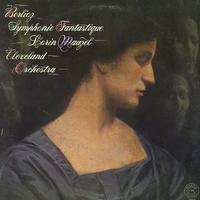 Maazel, Cleveland Orchestra - Berlioz: Symphonie Fantastique
