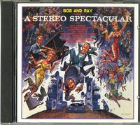 Bob and Ray - Bob And Ray Throw A Stereo Spectacular