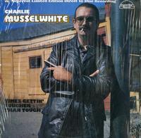 Charlie Musselwhite - Times Gettin' Tougher Than Tough
