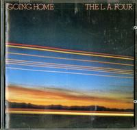 L.A. Four - Going Home
