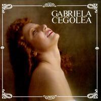 Gabriela Cegolea - Gabriela Cegolea