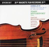 Sibelius, Tossy Spicvakovsky, Tauno Hannikainen - Concerto In D Minor, Op. 47 For Violin And Orchestra / Tapiola, Op. 112 (Tone Poem)