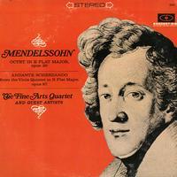 The Fine Arts Quartet and Guests - Mendelssohn: Octet in E flat major etc.