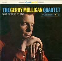 Gerry Mulligan Quartet-What is There to Say?