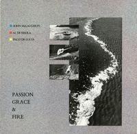 Al Di Meola, John McLaughlin & Paco DeLucia-Passion, Grace & Fire