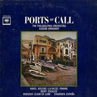 Ormandy, The Philadelphia Orchestra - Ports of Call