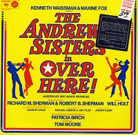 The Andrews Sisters - Over Here! - Original Broadway Cast