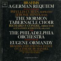 Curtin, Ormandy, The Philadelphia Orchestra - Brahms: A German Requiem
