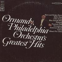 Ormandy, The Philadelphia Orchestra - Greatest Hits