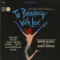 Original Cast - To Broadway With Love