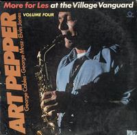 Art Pepper w/ George Cables, George Mraz & Elvin Jones - More for Les at the Village Vanguard, Volume 4
