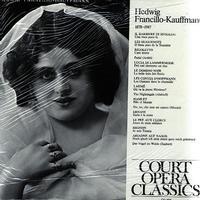 Hedwig Francillo-Kauffmann - Court Opera Classics
