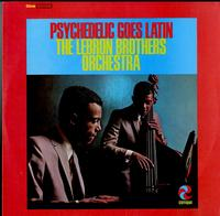 The LeBron Brothers Orchestra - Psychedelic Goes Latin