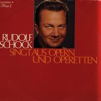 Rudolf Schock - Singt Aus Opern und Operetten