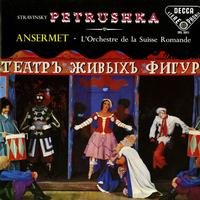 Ansermet, L'orch. De la Suisse Romande - Stravinsky: Petrushka