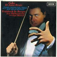 Fruhbeck de Burgos, New Philharmonia Orchestra-Falla: El Amor Brujo