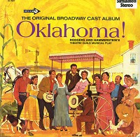 The Original Broadway Cast Recording - Oklahoma! & Annie Get Your Gun