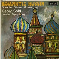Solti, London Symphony Orchestra and Chorus - Romantic Russia