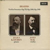 Julius Katchen, Josef Suk - Brahms: Violin Sonatas Op.78, 100, 108