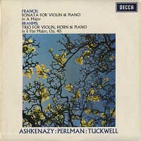 Tuckwell, Ashkenazy, Perlman - Franck: Sonata in A, Brahms: Trio Op.40
