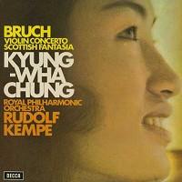 Chung, Kempe, RPO - Bruch: Violin Concerto, Scottish Fantasia