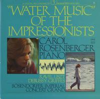 Carol Rosenberger - Water Music Of The Impressionists -  Preowned Vinyl Record