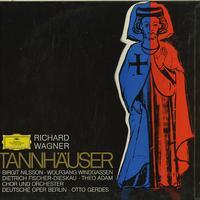 Nilsson, Gerdes, Chor und Orchester Deutsche Oper Berlin - Wagner: Tannhauser