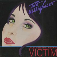 The Ultraviolet - Another Victim