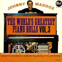 Johnny Maddox - The World's Greatest Piano Rolls Vol. 3/m -
