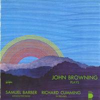 John Browning - Barber: Sonata for Piano etc.