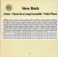 Steve Reich-Octet / Music for a Large Ensemble / Violin Phase