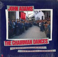 John Adams - The Chairman Dances