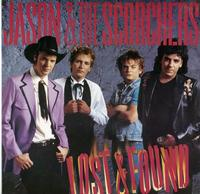 Jason & The Scorchers - Lost & Found