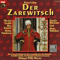 Gedda, Mattes, Das Symphonie Orchester Graunke - Lehar: Der Zarewitsch