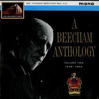 Sir Thomas Beecham - A Beecham Anthology: Volume Two 1946-1958